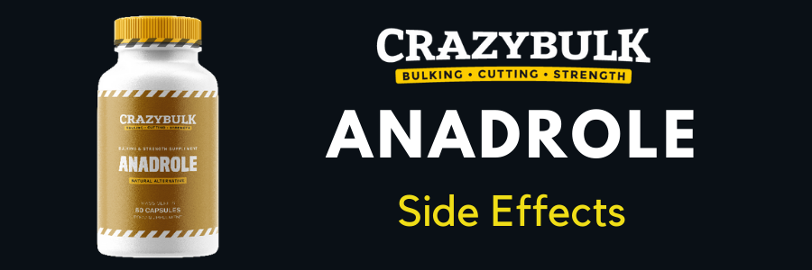 Anadrole Side Effects